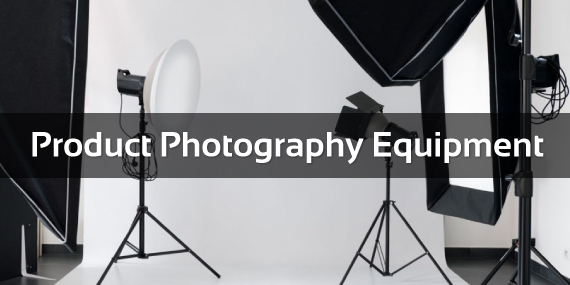 Basic Product Photography Equipment and Process